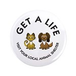 "Get a Life 3.5"" Button (100 pack)"