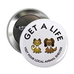 "Get a Life 2.25"" Button (100 pack)"