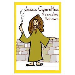Jesus Cigaretttes Posters