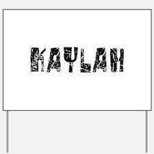 Kaylah Faded (Black) Yard Sign