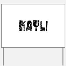 Kayli Faded (Black) Yard Sign