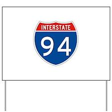 Interstate 94, USA Yard Sign