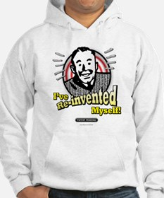 The Re-Invention... Hoodie