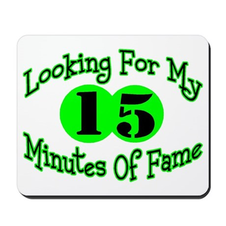 Minutes Of Fame Mousepad