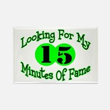 Minutes Of Fame Rectangle Magnet