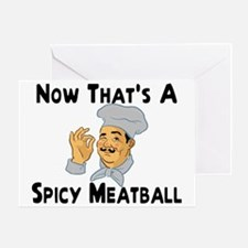 Spicy Meatball Greeting Card