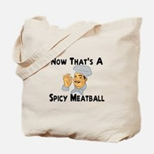 Spicy Meatball Tote Bag