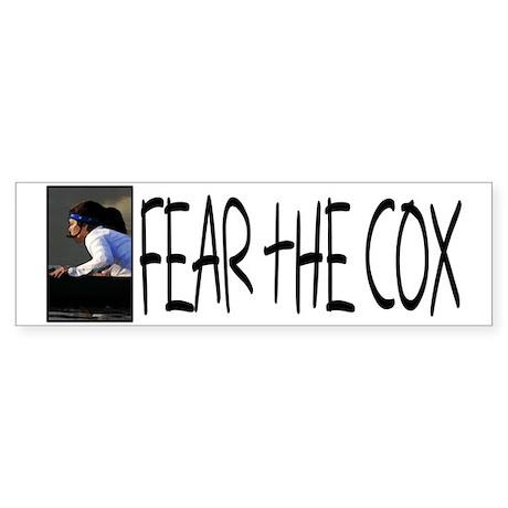 Fear the Cox Bumper Sticker