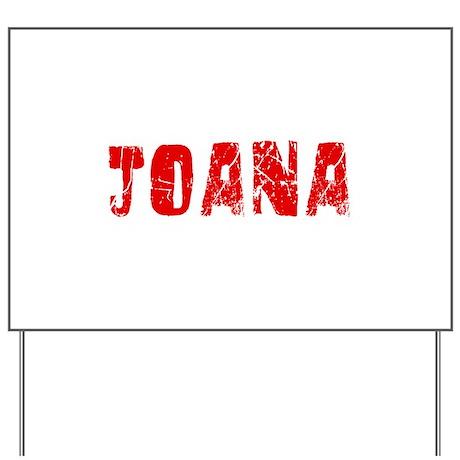 Joana Faded (Red) Yard Sign