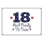 18 And Ready To Vote Banner