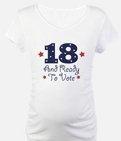18 And Ready To Vote Shirt