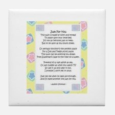 """""""Just for you..."""" Tile Coaster"""