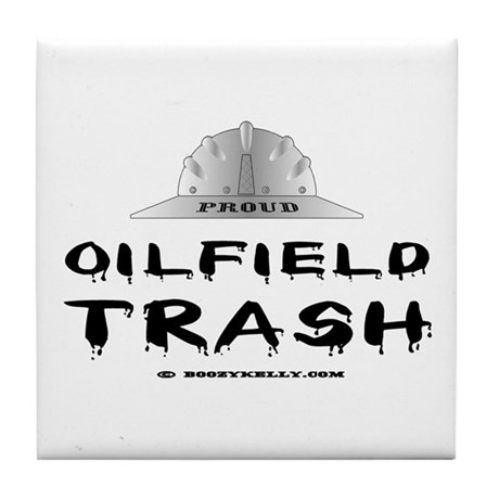 Oilfield Trash Tile Coaster