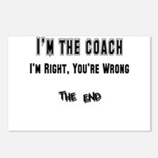 I'm the Coach, I'm Right Postcards (Package of 8)