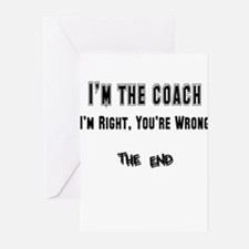 I'm the Coach, I'm Right Greeting Cards (Pk of 10)