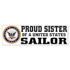 Proud Sister of a U.S. Sailor Bumper Bumper Sticker