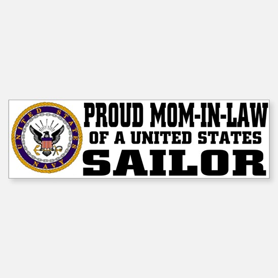 Proud Mom-in-Law of a U.S. Sailor Bumper Bumper Bumper Sticker