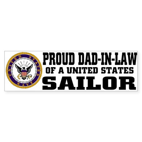 Proud Dad-in-Law of a U.S. Sailor Bumper Sticker