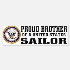 proud Brother of a U.S. Sailor Bumper Bumper Bumper Sticker