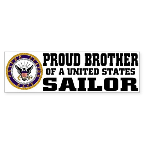 proud Brother of a U.S. Sailor Bumper Sticker