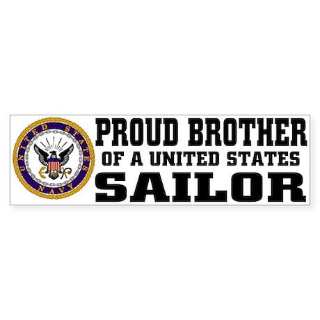 proud Brother of a U.S. Sailor Bumper Sticker