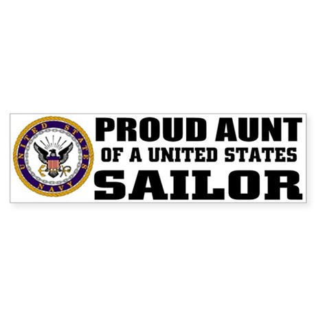 Proud Aunt of a U.S. Sailor Bumper Sticker