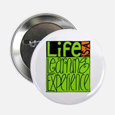 """Life Experience 2.25"""" Button"""