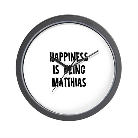 Happiness is being Matthias Wall Clock