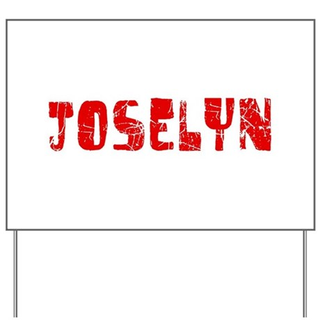 Joselyn Faded (Red) Yard Sign