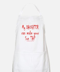 My Daughter can make your Son BBQ Apron