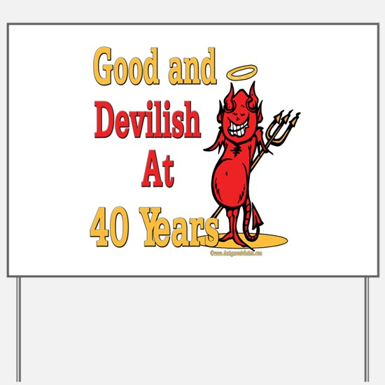 Devilish at 40 Yard Sign