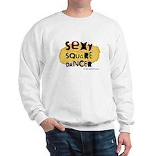 Sexy Square Dancer Sweatshirt