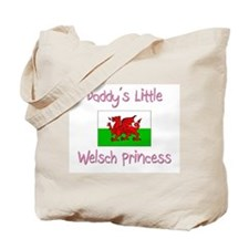 Daddy's little Welsch Princess Tote Bag