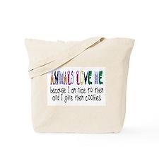 ANIMALS LOVE ME Tote Bag