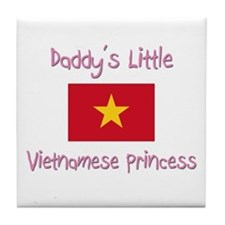 Daddy's little Vietnamese Princess Tile Coaster