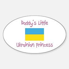 Daddy's little Ukrainian Princess Oval Decal