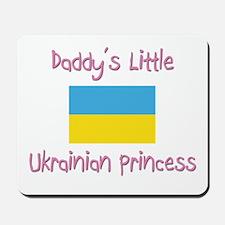 Daddy's little Ukrainian Princess Mousepad