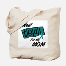 I Wear Teal 8.2 (Mom) Tote Bag
