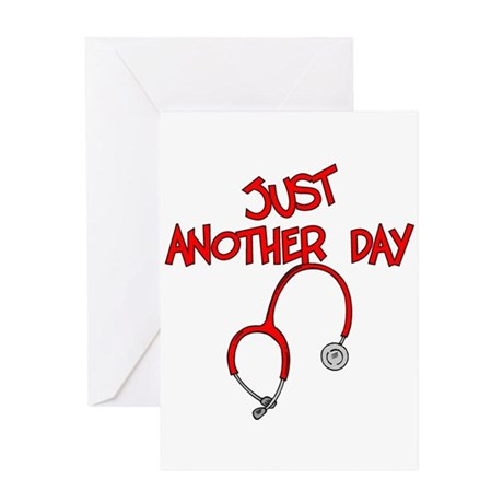 Just Another Day-Medical Greeting Card