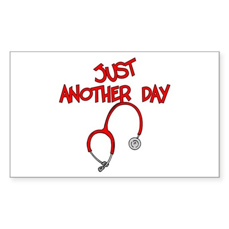 Just Another Day-Medical Rectangle Sticker