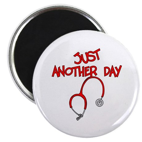 "Just Another Day-Medical 2.25"" Magnet (100 pack)"
