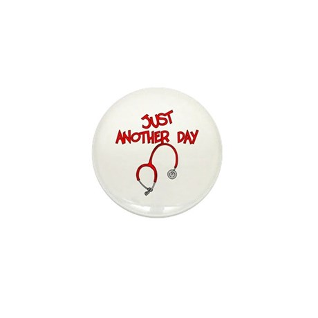 Just Another Day-Medical Mini Button (100 pack)