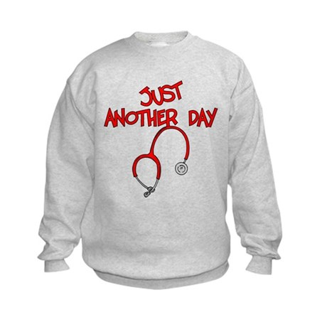 Just Another Day-Medical Kids Sweatshirt