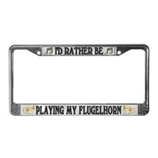 Rather Be Playing Flugelhorn License Plate Frame