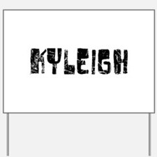 Kyleigh Faded (Black) Yard Sign
