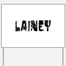 Lainey Faded (Black) Yard Sign