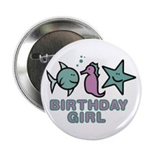"Birthday Girl (fish) 2.25"" Button"