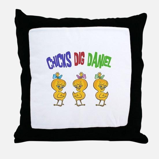 Chicks Dig Daniel Throw Pillow