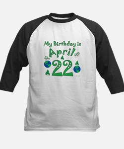 Earth Day Birthday April 22nd Kids Baseball Jersey
