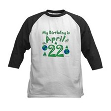Earth Day Birthday April 22nd Tee